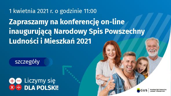Konferencja on-line na rozpoczęcie Narodowego Spisu Powszechnego Ludności i Mieszkań 2021